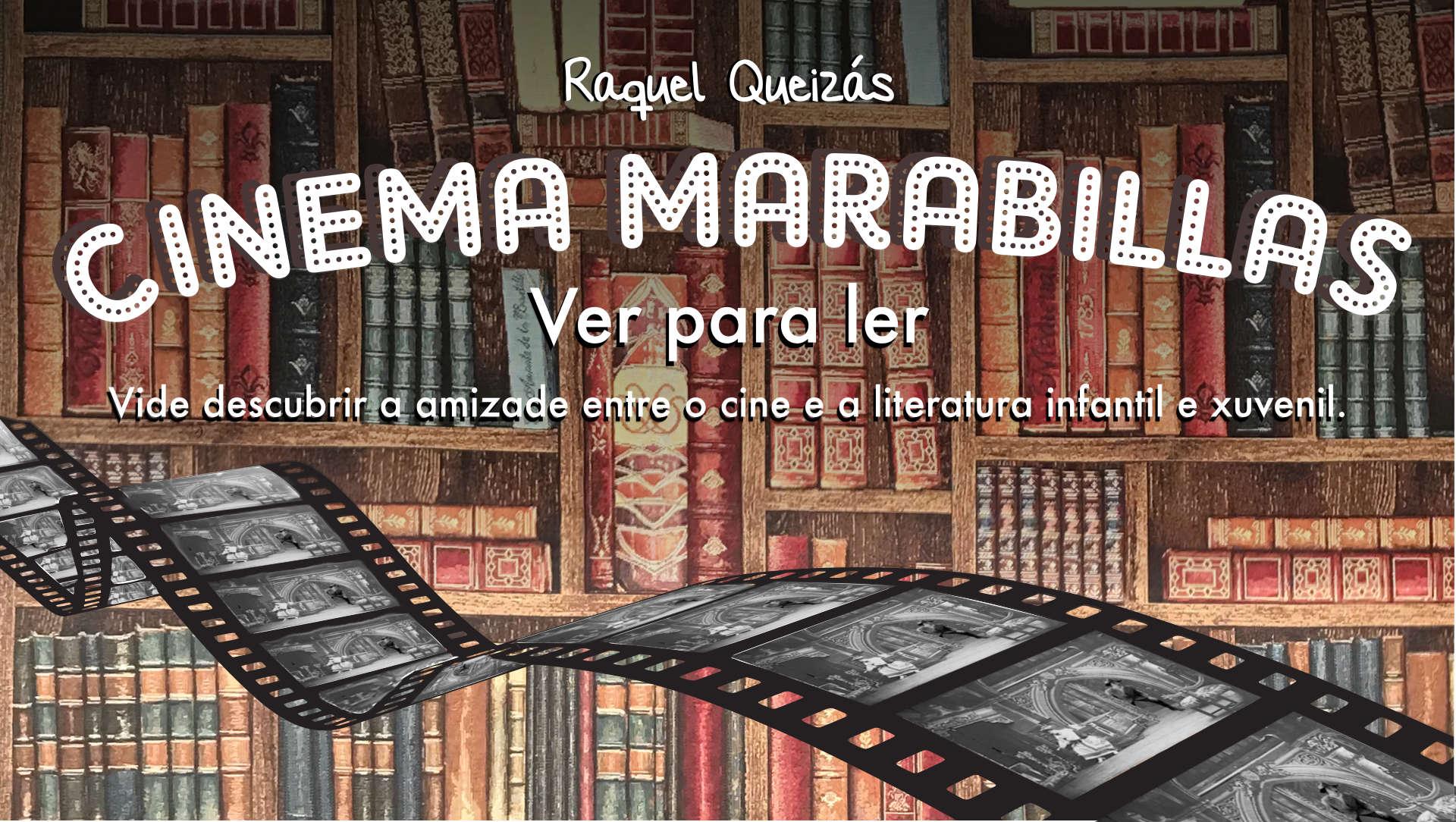 https://www.raquelqueizas.com/wp-content/uploads/CINEMA-MARABILLAS-SLIDER.jpg